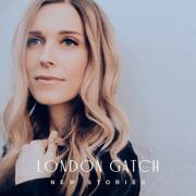 London Gatch Releasing Debut Album 'New Stories'