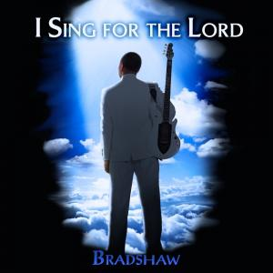 I Sing for The Lord
