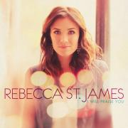 £2-off Rebecca St James's New Album 'I Will Praise You'
