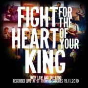 Nick Law Release Live EP 'Fight For The Heart Of Your King'