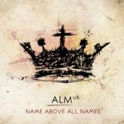Win ALM's 'Name Above All Names' CD