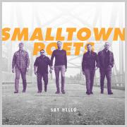 Smalltown Poets Back With Eighth Studio Album 'Say Hello'