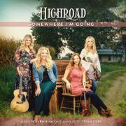 Bluegrass Quartet HighRoad Returns With 'Somewhere I'm Going'