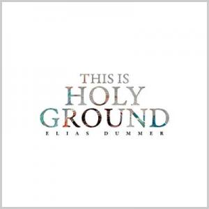 This Is Holy Ground