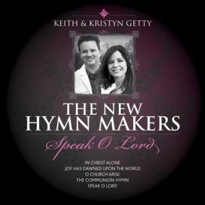 The New Hymnmakers - Speak O Lord