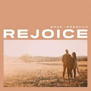 Brad + Rebekah Return With Personal Worship Anthem 'Rejoice'