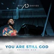 Ayo Davies Uveils 'You Are Still God' Single & Music Video