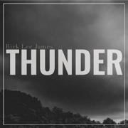 Rick Lee James Unleashes 'Thunder'