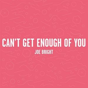 Can't Get Enough Of You (Single)