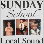 Local Sound's 'Sunday School' EP Available Now
