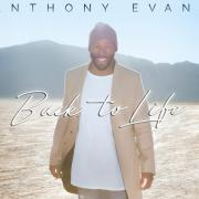 Anthony Evans Releasing 'Back To Life' In February