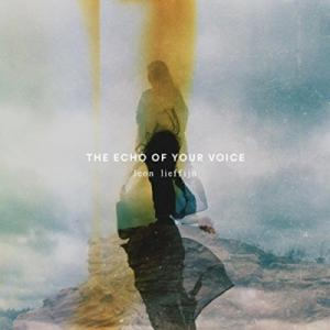 The Echo Of Your Voice