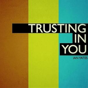 Trusting In You (Single)