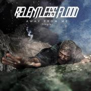 Relentless Flood Releasing 'Away From Me' Single Ahead of 'Escape The Fall' Album