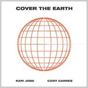 Kari Jobe and Cody Carnes - Cover The Earth