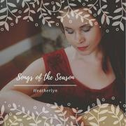 Heatherlyn - Songs Of The Season