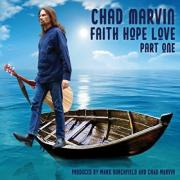 Chad Marvin Releases 'Faith Hope Love Part One' EP