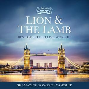 Lion & The Lamb: Best Of British Live Worship