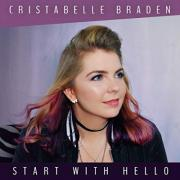 Cristabelle Braden Releasing New Album 'Start With Hello'