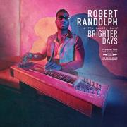 Robert Randolph & The Family Band​ Releasing 'Brighter Days'