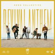 Rend Collective Releases New Single 'Revival Anthem'