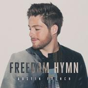 Fair Trade Services Signs Austin French And Releases 'Freedom Hymn'