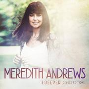 Meredith Andrews Reveals Cover & Track Listing For 'Deeper'