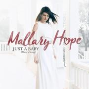 Mallary Hope - Just A Baby