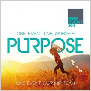 One Event 2018 Purpose - Live Worship