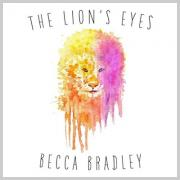 Second Studio EP For Becca Bradley With 'The Lion's Eyes'