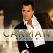 Carman Returns After 10 Year Hiatus With 'No Plan B'