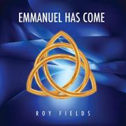 Roy Fields Releases 'Emmanuel Has Come' Single