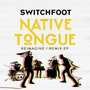Native Tongue (Reimagine / Remix EP)