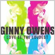 Ginny Owens Joined By Special Guests On New Album 'Love Be The Loudest'