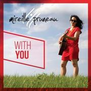 Mireille Pruneau Releases Fourth Album 'With You'
