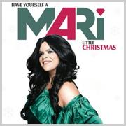 Christmas album of the day No.14: MARi - Have Yourself A Mari Little Christmas
