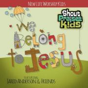 Shout Praises Kids To Release 'We Belong To Jesus'