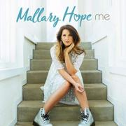 Mallary Hope Releases New Song 'Me' & Encourages Fans to Share Their Own Stories of Overcoming