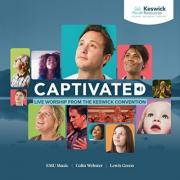 New Live Worship Album From The Keswick Convention 'Captivated' Being Released