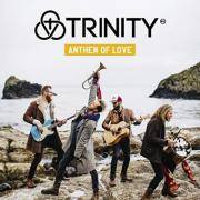 Trinity Releases 'Anthem Of Love'