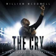 William McDowell - The Cry