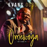 UK Gospel Artist Evans Ogboi Releases 'Omewoya (He's Done It)'