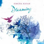 Simcha Natan Releases 'Dreaming' EP