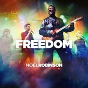 Noel Robinson Announces 'Freedom' Single Ahead Of 'Outrageous Love' Album