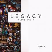 Planetshakers Release New EP 'Legacy - Part 1: Alive Again' Leading Up To  Live Recording