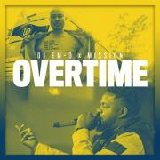 DJ em-D and Mission Release Latest Single 'Overtime'