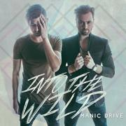 Manic Drive Goes 'Into The Wild' With New Album