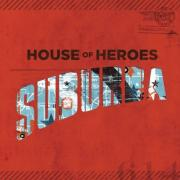 House of Heroes Prepare To Release New Album 'Suburba'
