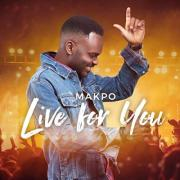 UK Worship Leader Makpo Releases New Single 'Live For You'
