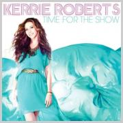 LTTM Awards 2013 - No. 13: Kerrie Roberts - Time For The Show